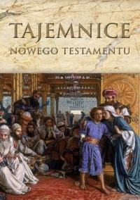 Tajemnice Nowego Testamentu - Kazimierz Romaniuk - okładka książki