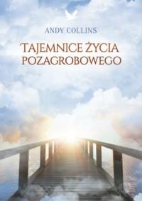 Tajemnice życia pozagrobowego - okładka książki