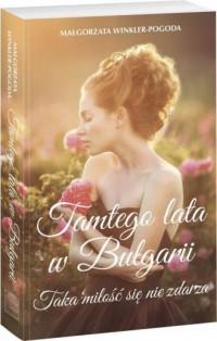 Tamtego lata w Bułgarii - okładka książki