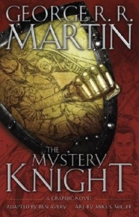 The Mystery Knight: A Graphic Novel - okładka książki