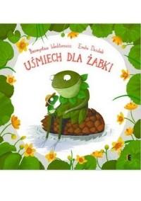 Uśmiech dla żabki - okładka książki
