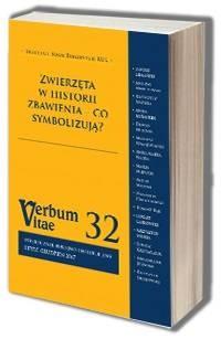 Verbum Vitae 32 (2017). Zwierzęta w historii zbawienia - co symbolizują? - okładka książki
