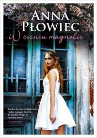 W cieniu magnolii - okładka książki