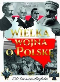 Wielka wojna o Polskę - okładka książki
