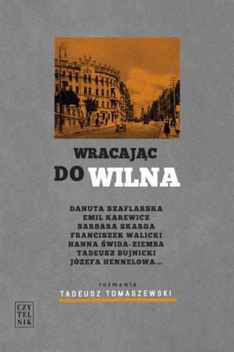 Wracajac do Wilna - okładka książki