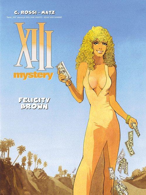 XIII Mystery 9. Felicity Brown - okładka książki