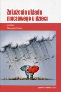 Zakażenia układu moczowego u dzieci - okładka książki