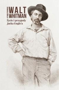 Życie i przygody Jacka Engle a - okładka książki