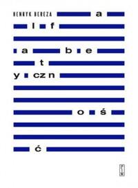 Alfabetyczność - Henryk Bereza - okładka książki