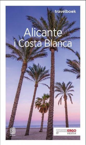 Alicante i Costa Blanca Travelbook - okładka książki