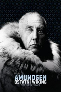 Amundsen. Ostatni Wiking - okładka książki