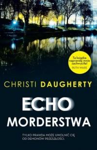 Echo morderstwa - okładka książki
