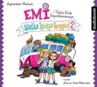 Emi i Tajny Klub Superdziewczyn. Wielka Księga Przygód 2 - pudełko audiobooku