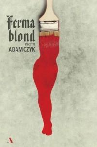 Ferma blond - okładka książki