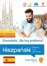 Gramatyka No hay problema! Hiszpański. Mobilny kurs gramatyki (poziom podstawowy A1-A2, średni B1 - okładka podręcznika
