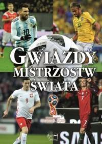 Gwiazdy Mistrzostw Świata - Wydawnictwo - okładka książki