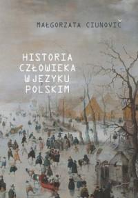 Historia człowieka w języku polskim - okładka książki