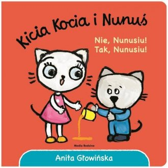 Kicia Kocia i Nunuś Nie, Nunusiu! - okładka książki