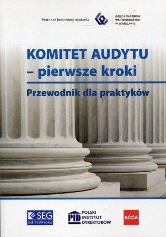 Komitet Audytu pierwsze kroki. - okładka książki