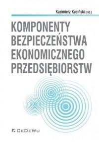 Komponenty bezpieczeństwa ekonomicznego przedsiębiorstw - okładka książki