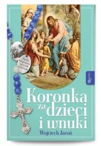 Koronka za dzieci i wnuki - okładka książki