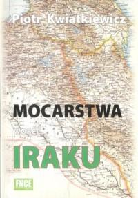 Mocarstwa wobec Iraku - okładka książki