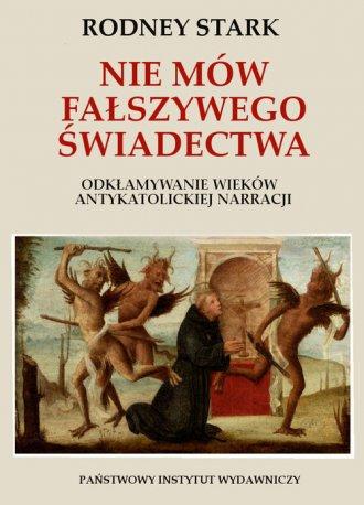 Nie mów fałszywego świadectwa.. - okładka książki