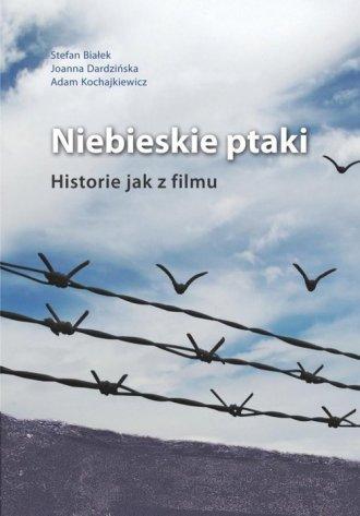 Niebieskie ptaki. Historie jak - okładka książki