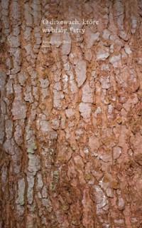 O drzewach, które wybrały Tatry - okładka książki