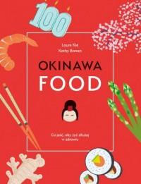 Okinawafood. Co jeść, aby żyć dłużej w zdrowiu - okładka książki