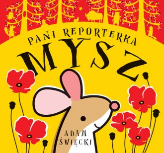 Pani Reporterka Mysz - okładka książki