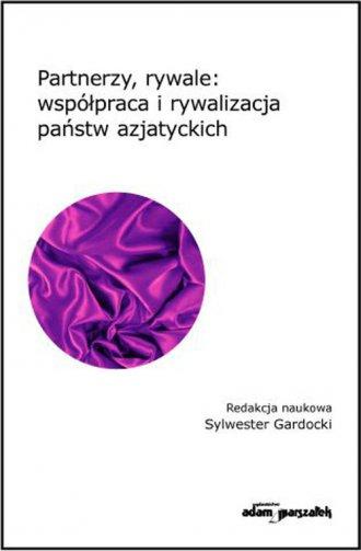 Partnerzy, rywale: współpraca i - okładka książki