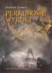 Perkunowe wyroki - okładka książki