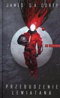 Przebudzenie Lewiatana 1 Expanse - okładka książki