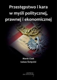 Przestępstwo i kara w myśli politycznej, prawnej i ekonomicznej - okładka książki