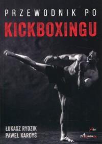 Przewodnik po kickboxingu - okładka książki