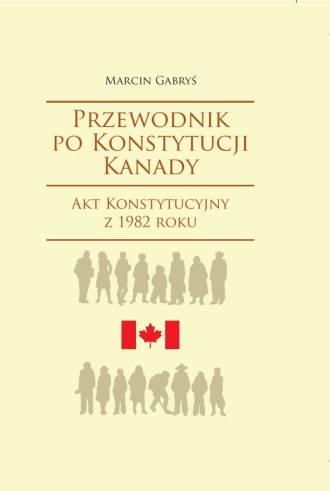 Przewodnik po Konstytucji Kanady. - okładka książki
