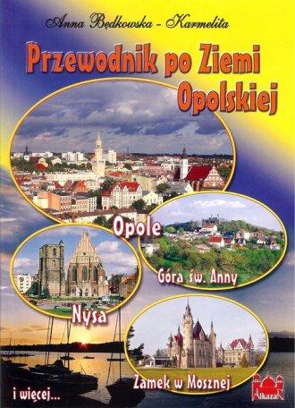 Przewodnik po Ziemi Opolskiej - okładka książki
