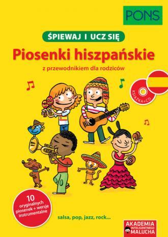 Śpiewaj i ucz się Piosenki hiszpańskie - okładka podręcznika