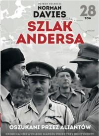 Szlak Andersa 28. Oszukani przez aliantów - okładka książki