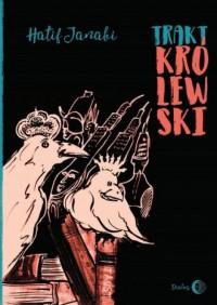 Trakt Królewski (wydanie polsko-arabskie) - okładka książki