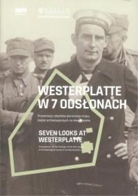 Westerplatte w 7 odsłonach. Prezentacja zabytków pierwszego etapu badań archeologicznych na Westerplatte - okładka książki