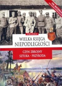Wielka księga niepodległości - okładka książki