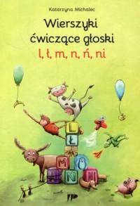 Wierszyki ćwiczące głoski l ł m n ń ni - okładka książki