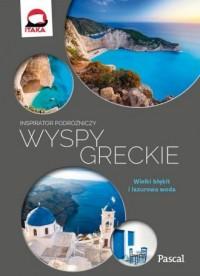 Wyspy Greckie. Inspirator podróżniczy - okładka książki