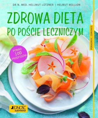 Zdrowa dieta po poście leczniczym - okładka książki