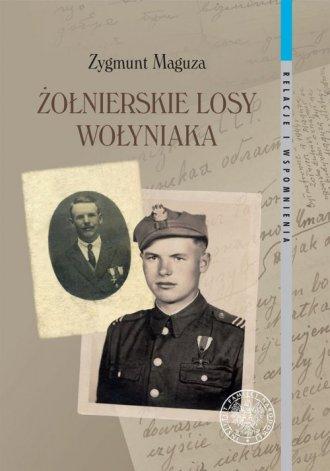 Żołnierskie losy Wołyniaka - okładka książki