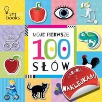 100 Słów Moje pierwsze zadania z naklejkami - okładka książki