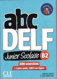 ABC DELF B2 junior scolaire ks+DVD+zawartość online 2ed - okładka podręcznika