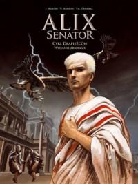 Alix Senator. Wydanie zbiorcze.Tom 1. Cykl Drapieżców - okładka książki